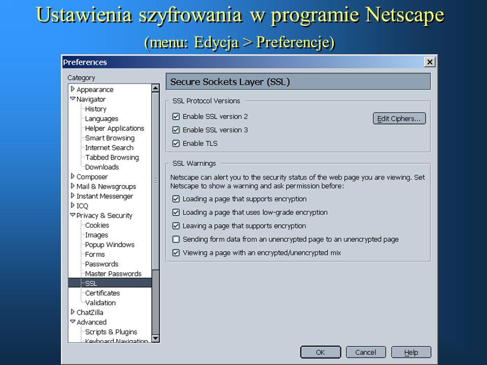 Ustawienia szyfrowania w programie Netscape (menu: Edycja > Preferencje)