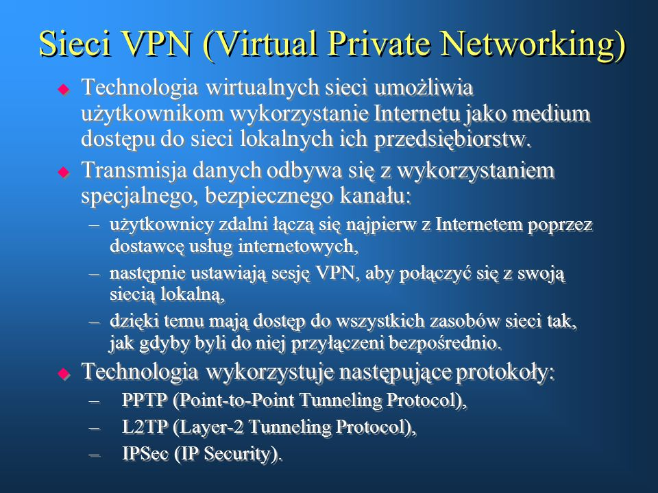 Sieci VPN (Virtual Private Networking)