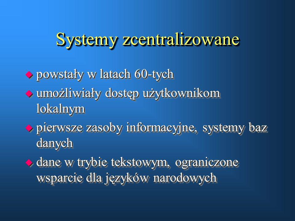 Systemy zcentralizowane