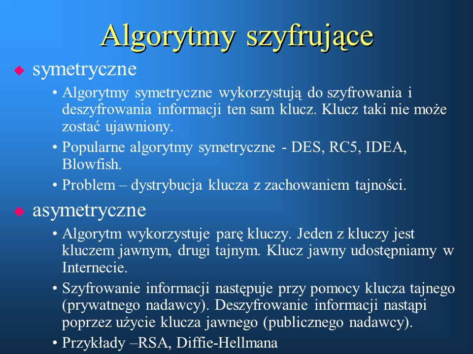 Algorytmy szyfrujące symetryczne asymetryczne