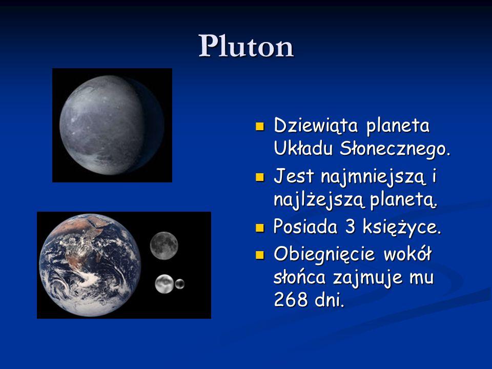 Pluton Dziewiąta planeta Układu Słonecznego.