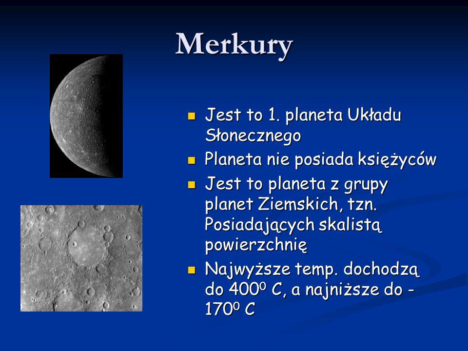 Merkury Jest to 1. planeta Układu Słonecznego