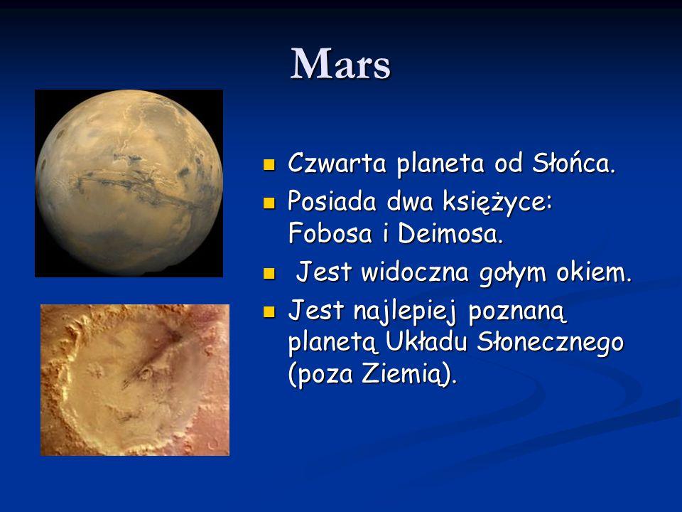 Mars Czwarta planeta od Słońca.