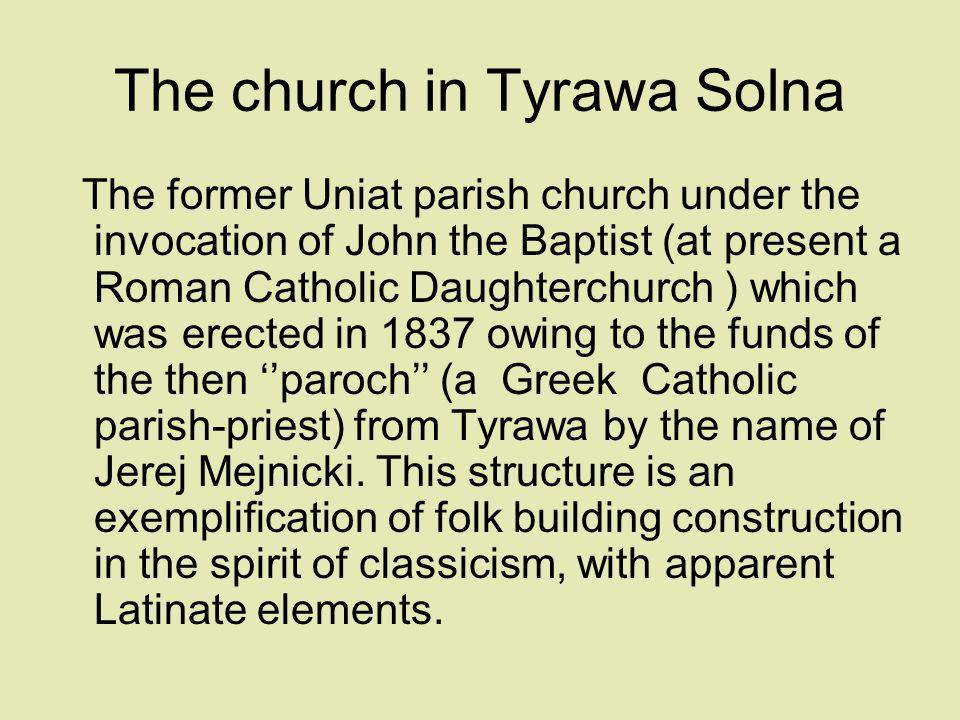 The church in Tyrawa Solna