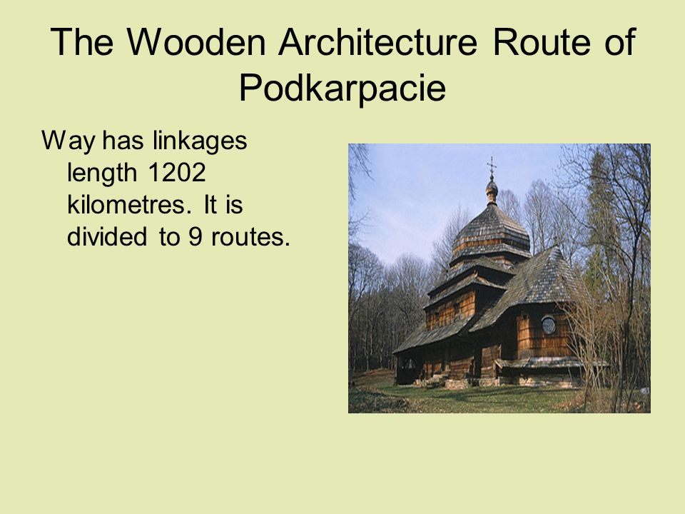 The Wooden Architecture Route of Podkarpacie