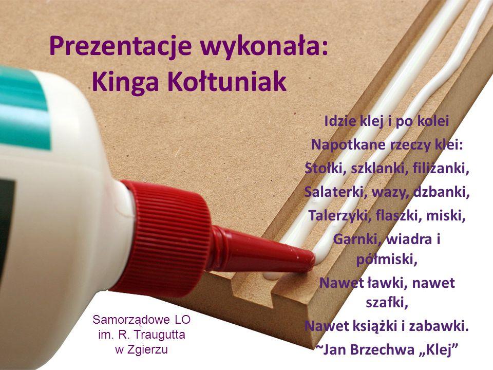 Prezentacje wykonała: Kinga Kołtuniak