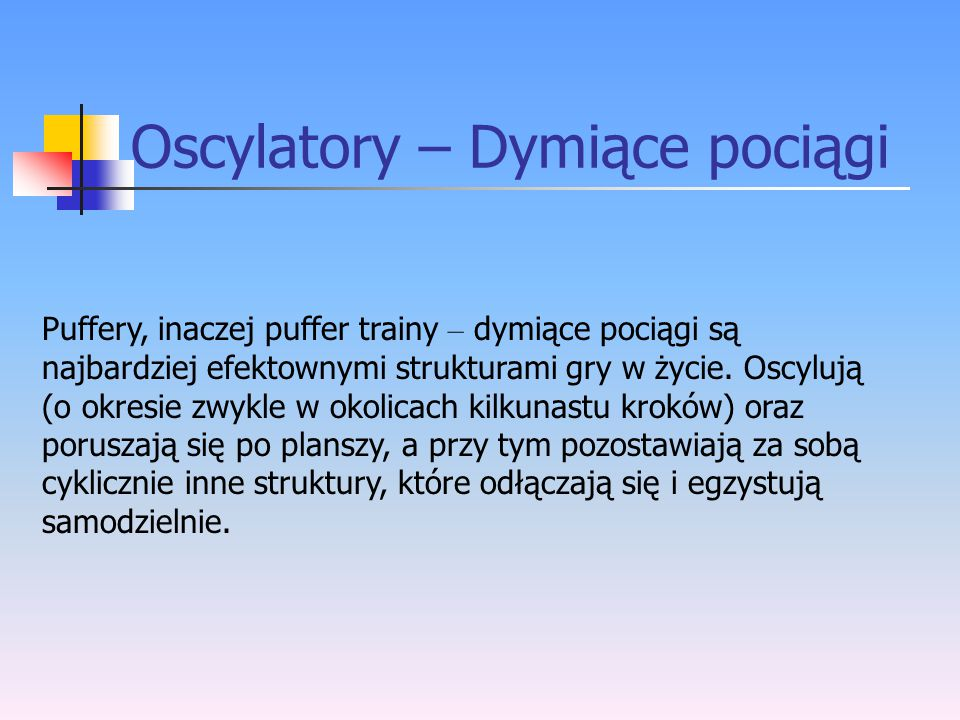 Oscylatory – Dymiące pociągi