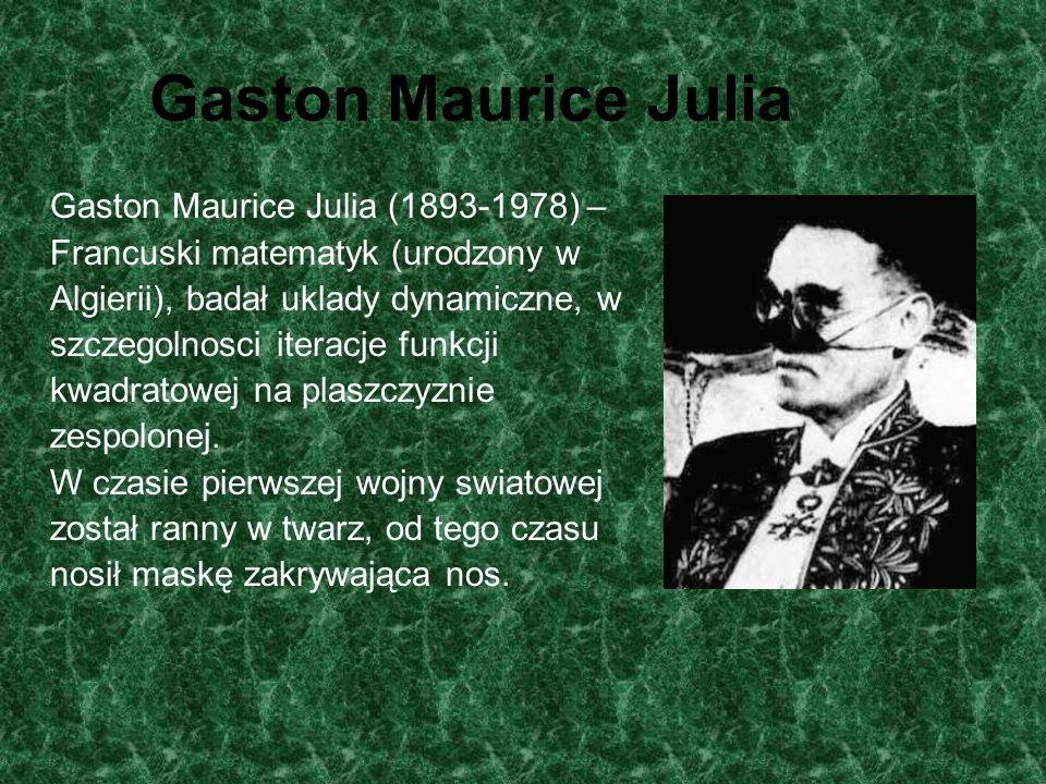 Gaston Maurice Julia Gaston Maurice Julia (1893-1978) –