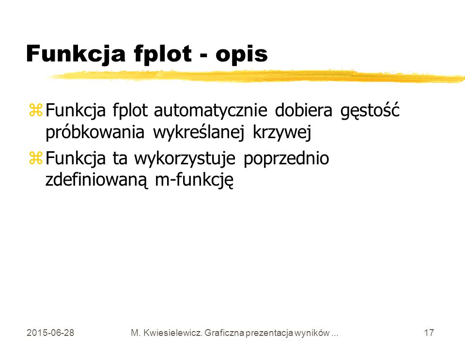 M. Kwiesielewicz. Graficzna prezentacja wyników ...
