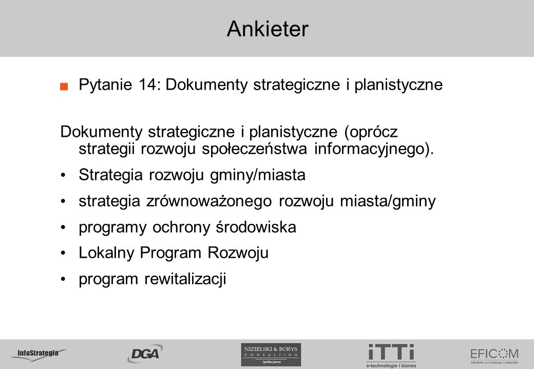 Ankieter Pytanie 14: Dokumenty strategiczne i planistyczne