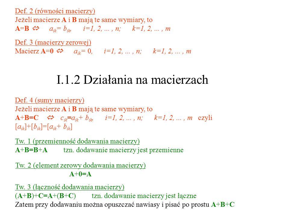 I.1.2 Działania na macierzach