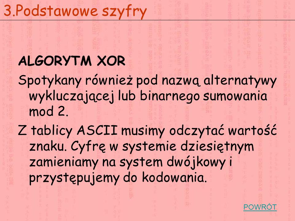 3.Podstawowe szyfry ALGORYTM XOR