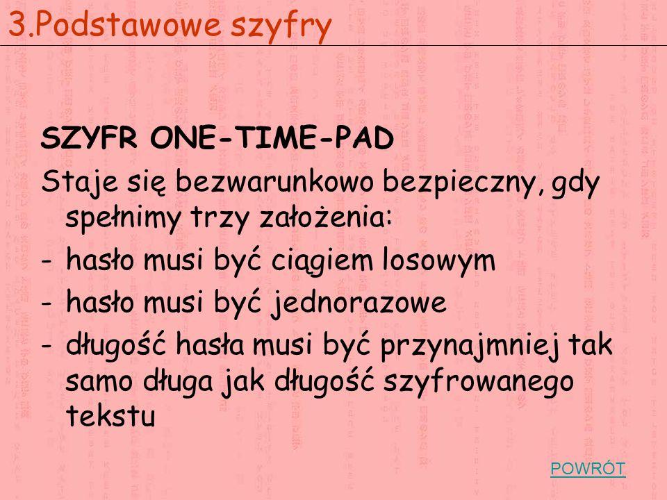 3.Podstawowe szyfry SZYFR ONE-TIME-PAD