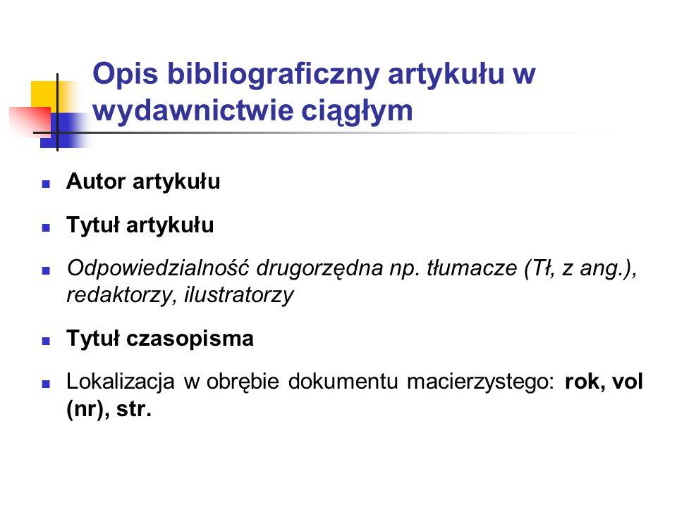 Opis bibliograficzny artykułu w wydawnictwie ciągłym