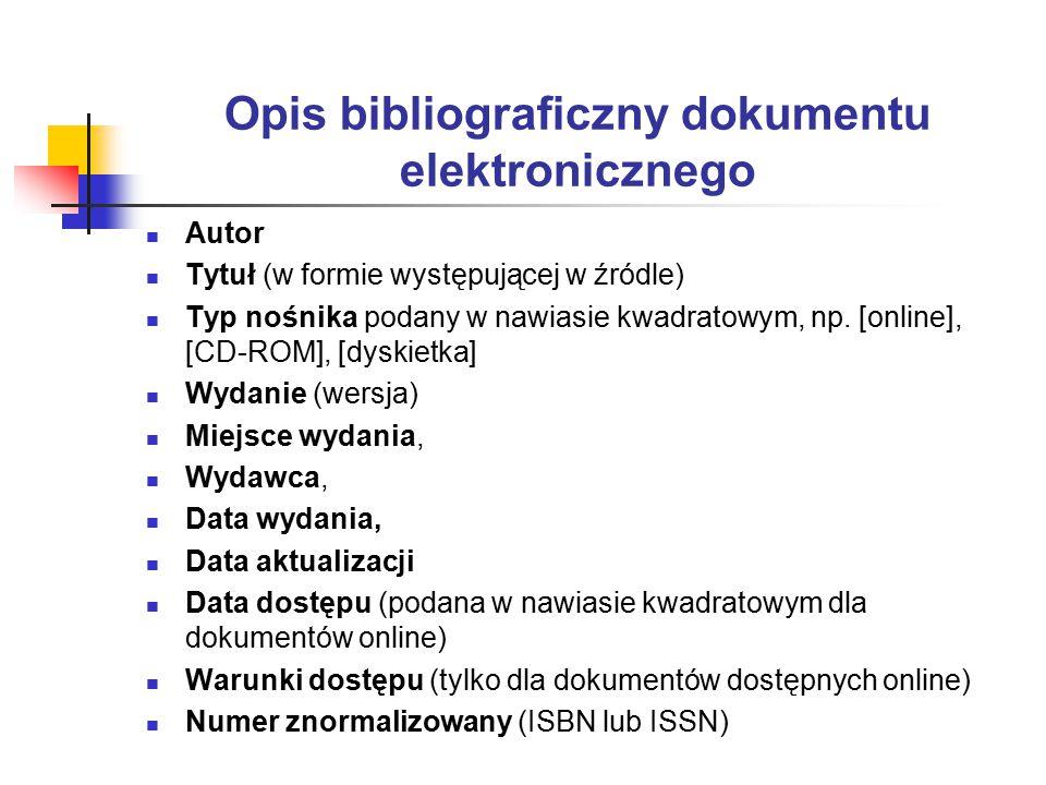 Opis bibliograficzny dokumentu elektronicznego