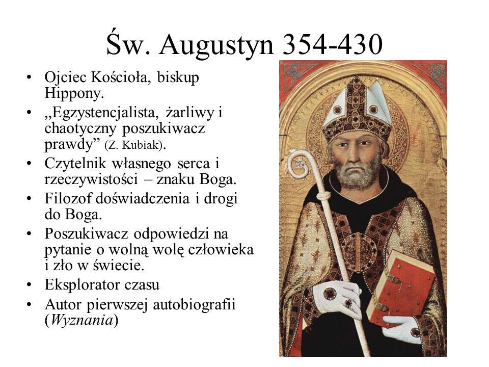 Św. Augustyn 354-430 Ojciec Kościoła, biskup Hippony.