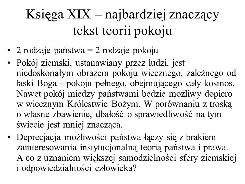 Księga XIX – najbardziej znaczący tekst teorii pokoju