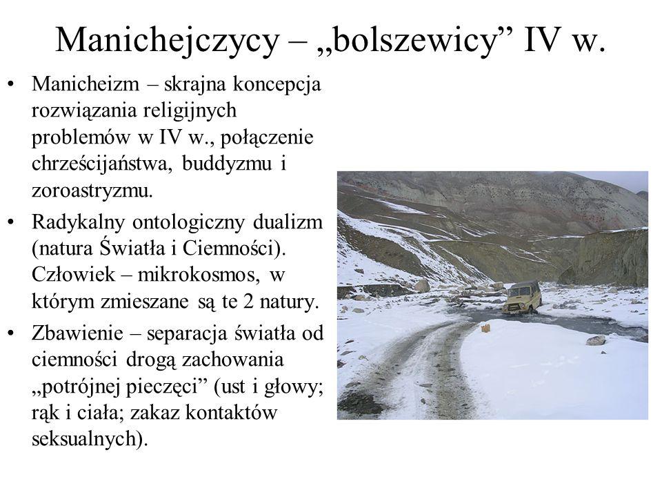 """Manichejczycy – """"bolszewicy IV w."""