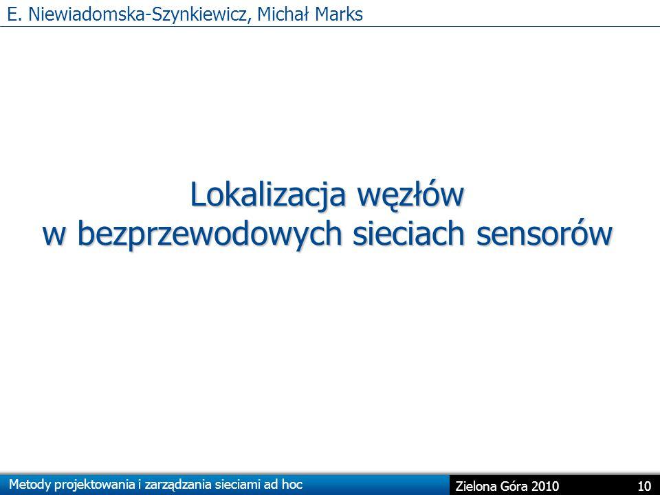 E. Niewiadomska-Szynkiewicz, Michał Marks