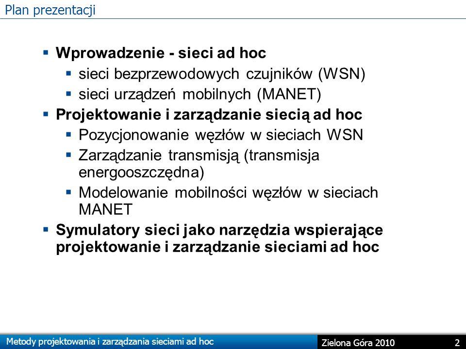 Wprowadzenie - sieci ad hoc sieci bezprzewodowych czujników (WSN)