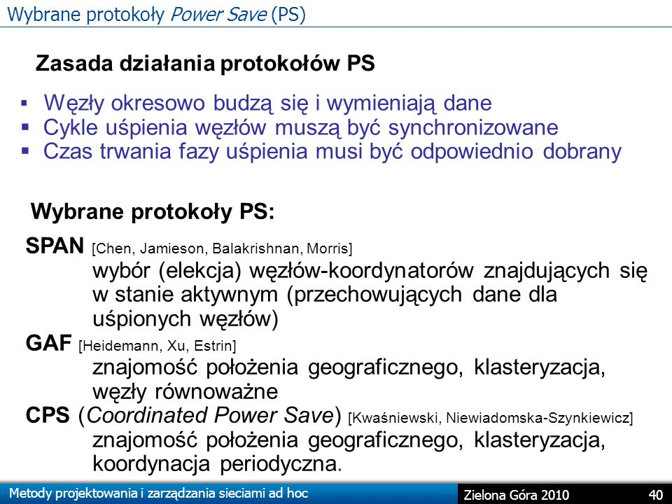 Wybrane protokoły Power Save (PS)