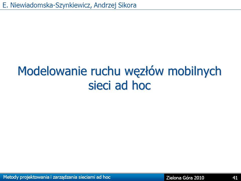 E. Niewiadomska-Szynkiewicz, Andrzej Sikora