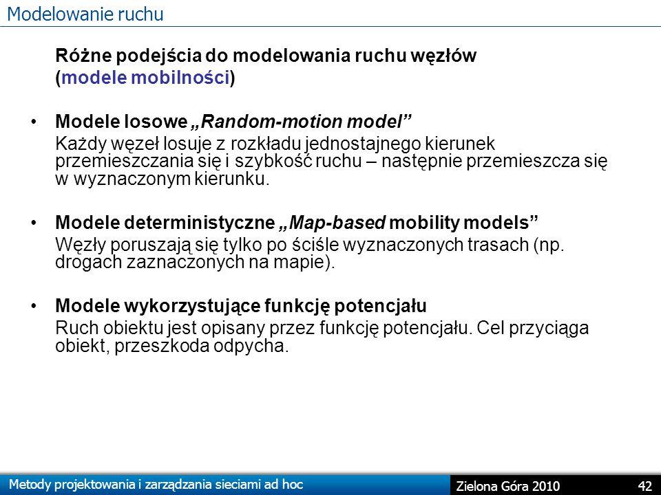 Różne podejścia do modelowania ruchu węzłów (modele mobilności)