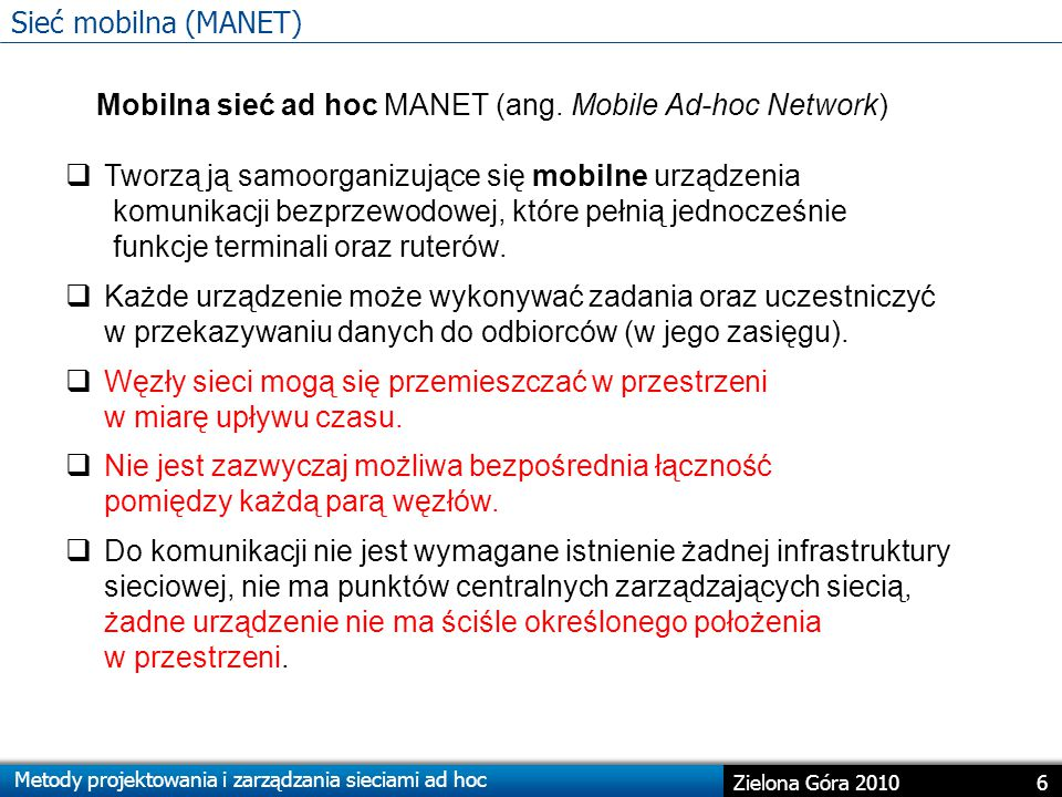 Mobilna sieć ad hoc MANET (ang. Mobile Ad-hoc Network)