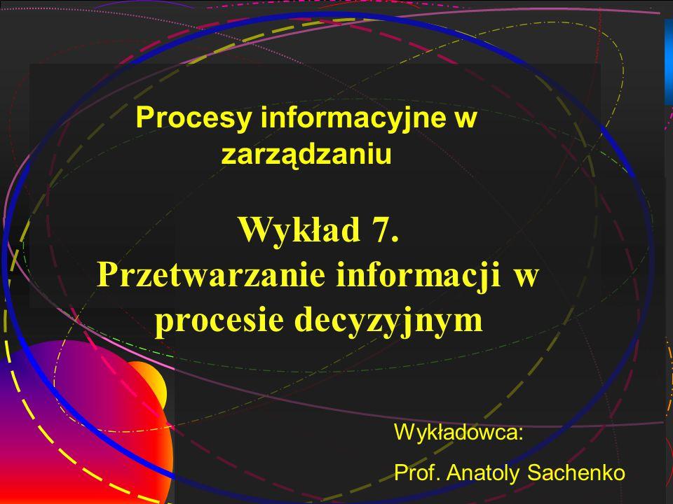 Przetwarzanie informacji w procesie decyzyjnym