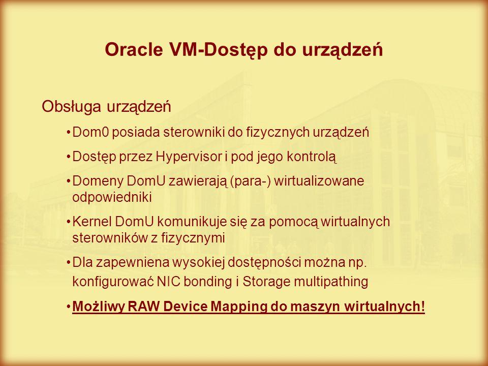 Oracle VM-Dostęp do urządzeń