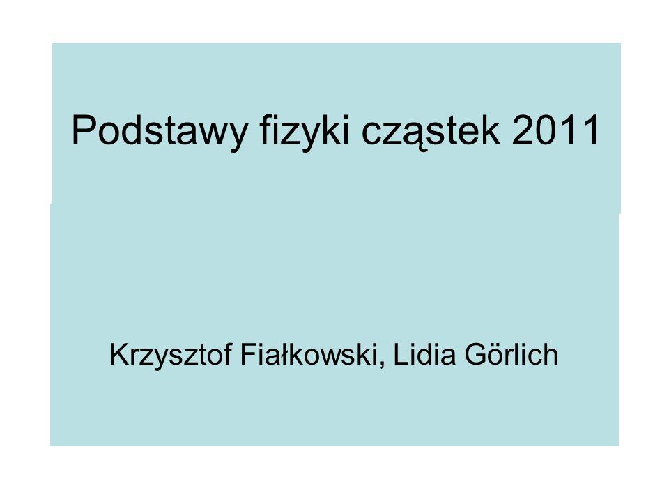 Podstawy fizyki cząstek 2011