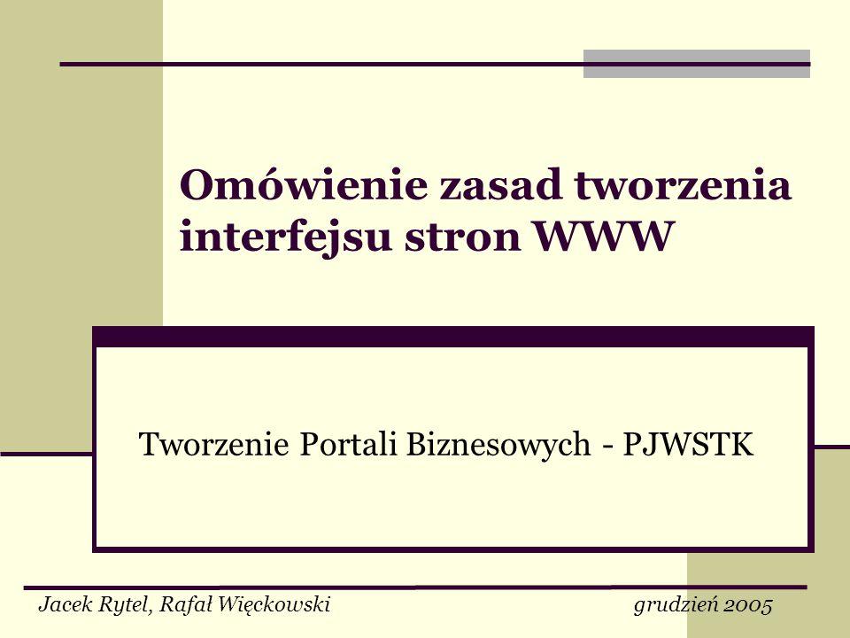 Omówienie zasad tworzenia interfejsu stron WWW