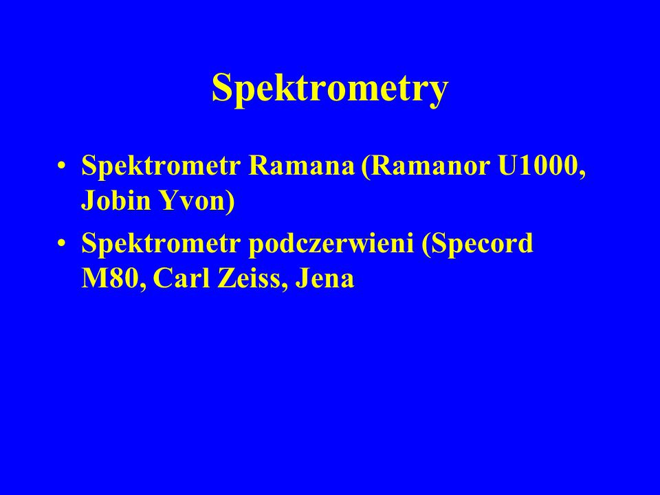 Spektrometry Spektrometr Ramana (Ramanor U1000, Jobin Yvon)