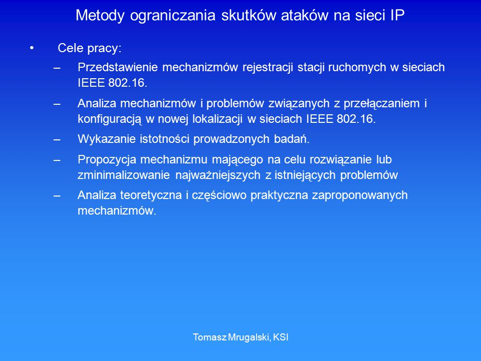 Metody ograniczania skutków ataków na sieci IP