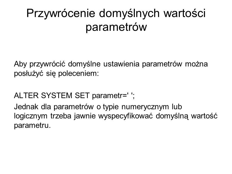 Przywrócenie domyślnych wartości parametrów