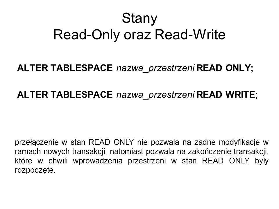Stany Read-Only oraz Read-Write