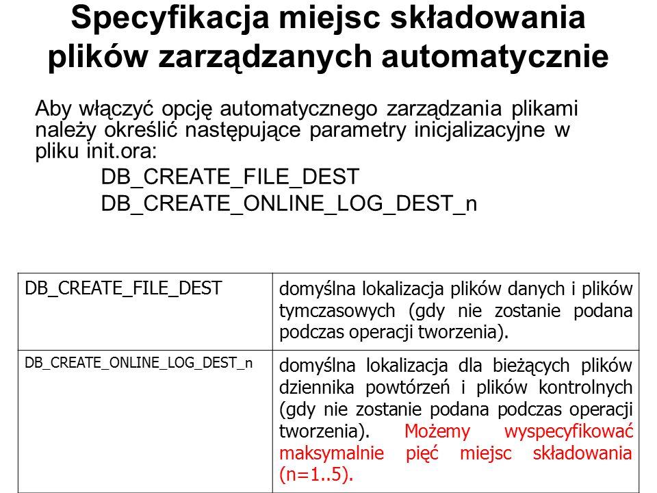 Specyfikacja miejsc składowania plików zarządzanych automatycznie