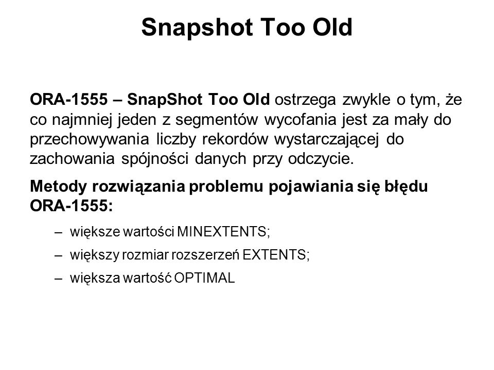 Snapshot Too Old