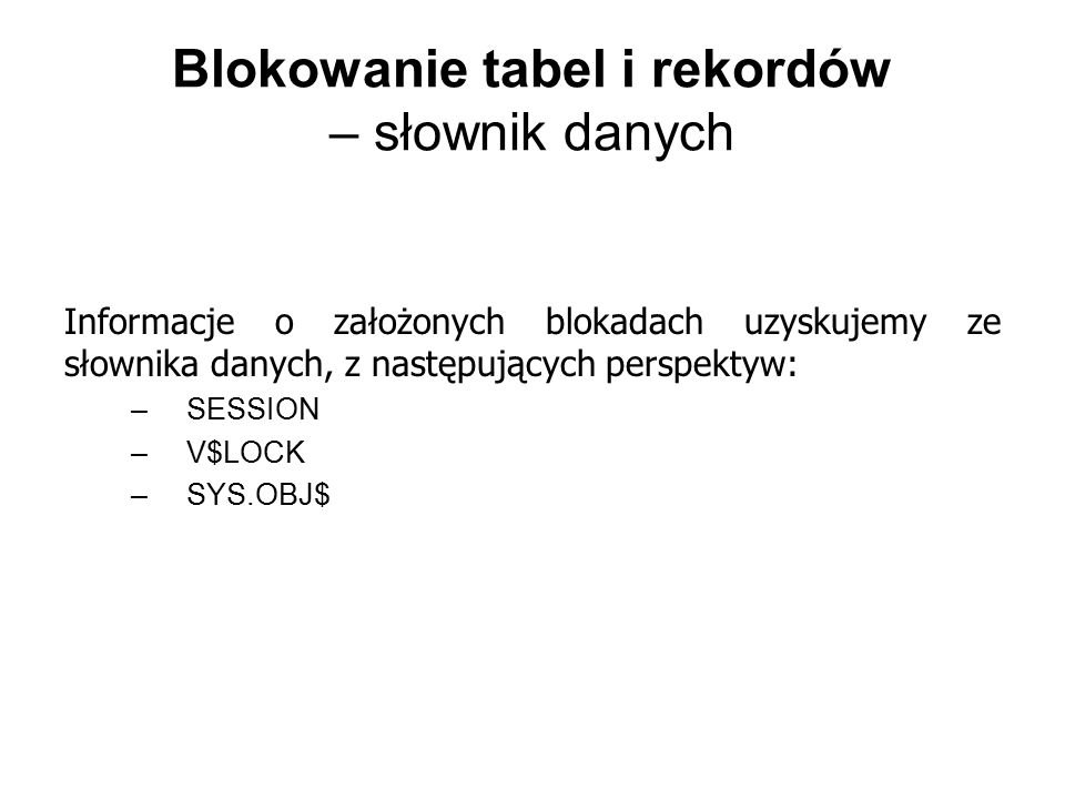 Blokowanie tabel i rekordów – słownik danych