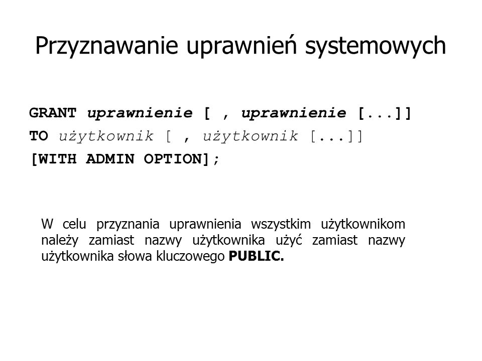 Przyznawanie uprawnień systemowych