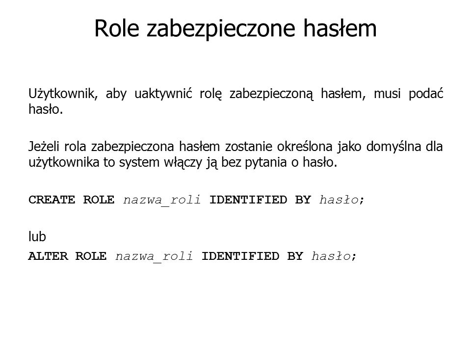 Role zabezpieczone hasłem