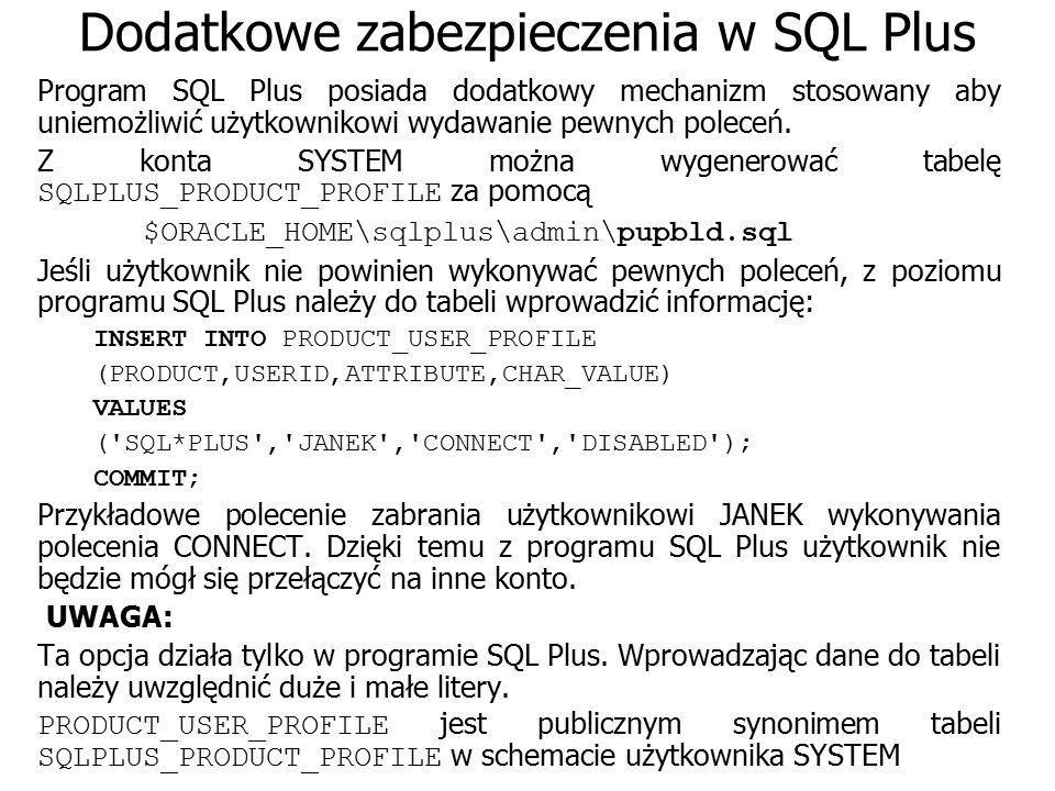 Dodatkowe zabezpieczenia w SQL Plus