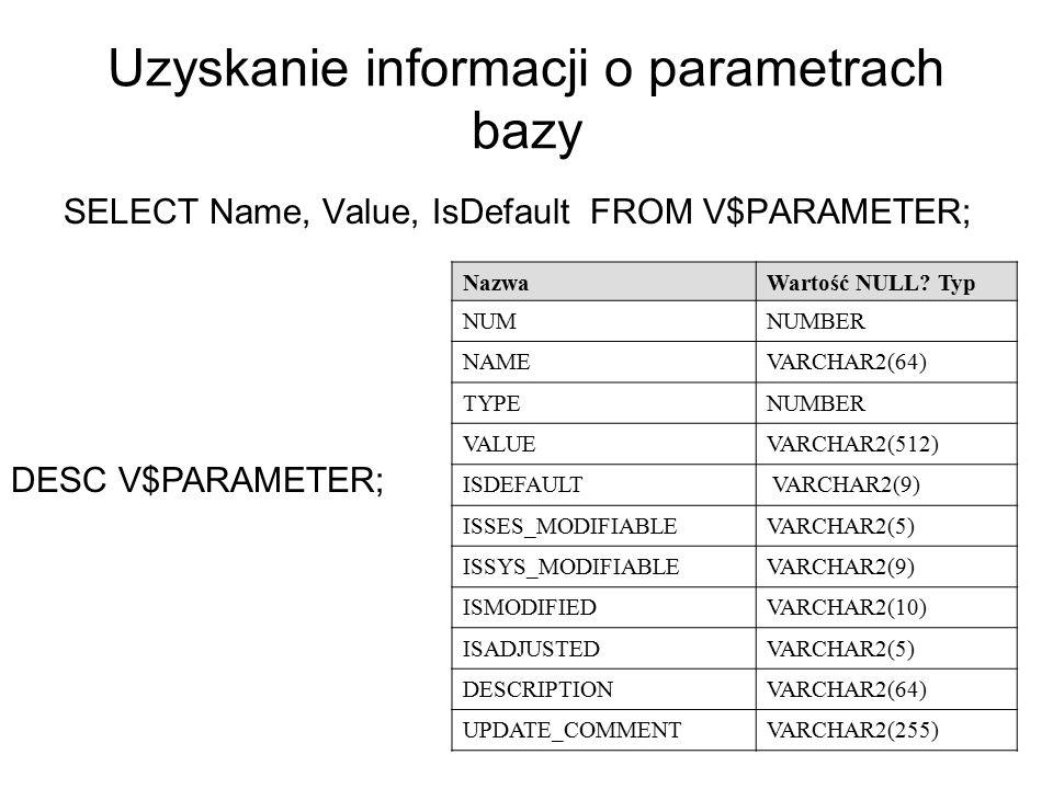 Uzyskanie informacji o parametrach bazy