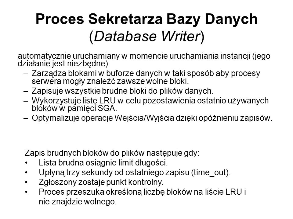 Proces Sekretarza Bazy Danych (Database Writer)