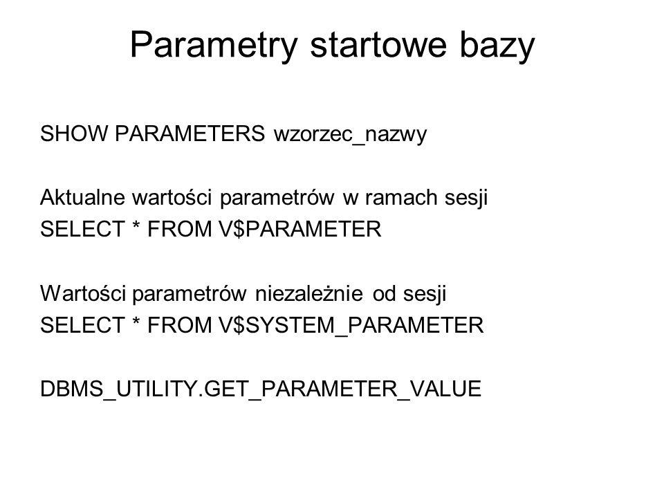Parametry startowe bazy