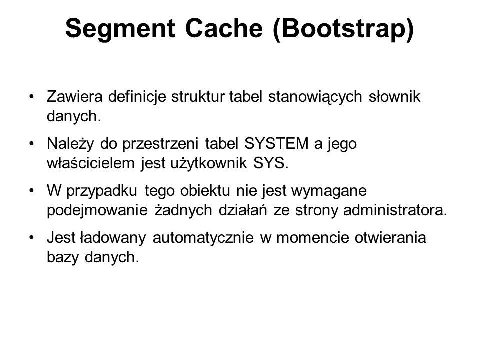 Segment Cache (Bootstrap)
