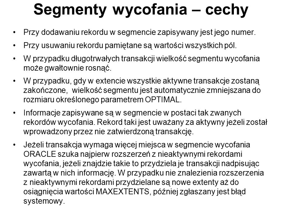 Segmenty wycofania – cechy