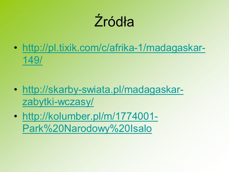 Źródła http://pl.tixik.com/c/afrika-1/madagaskar-149/