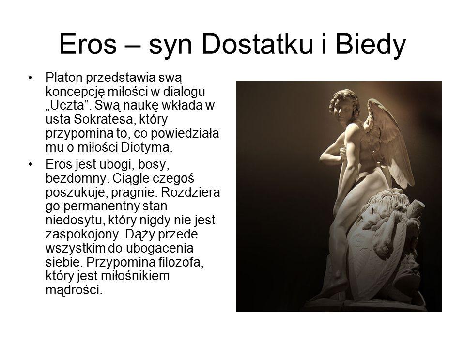 Eros – syn Dostatku i Biedy