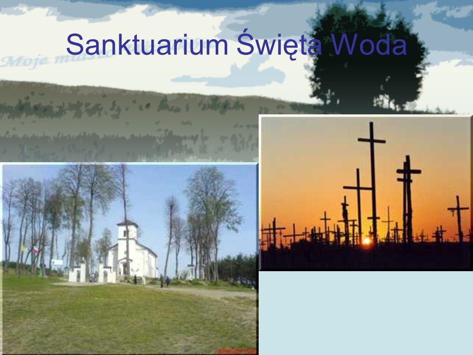 Sanktuarium Święta Woda